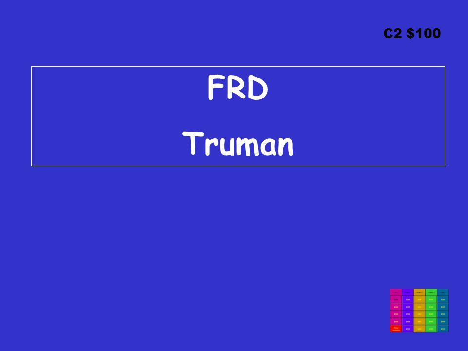 C2 $100 FRD Truman