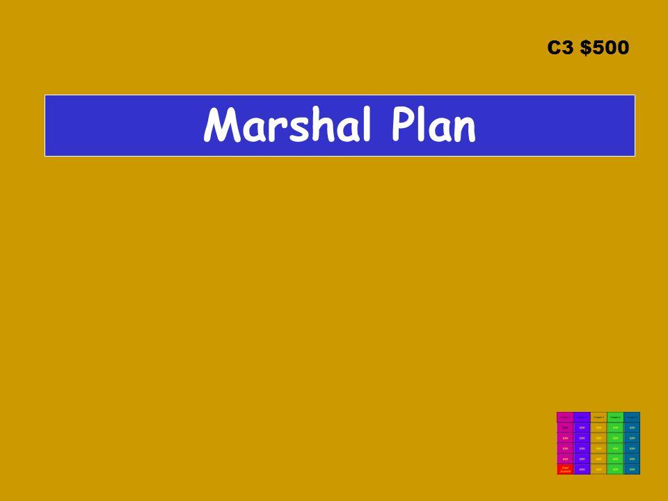C3 $500 Marshal Plan