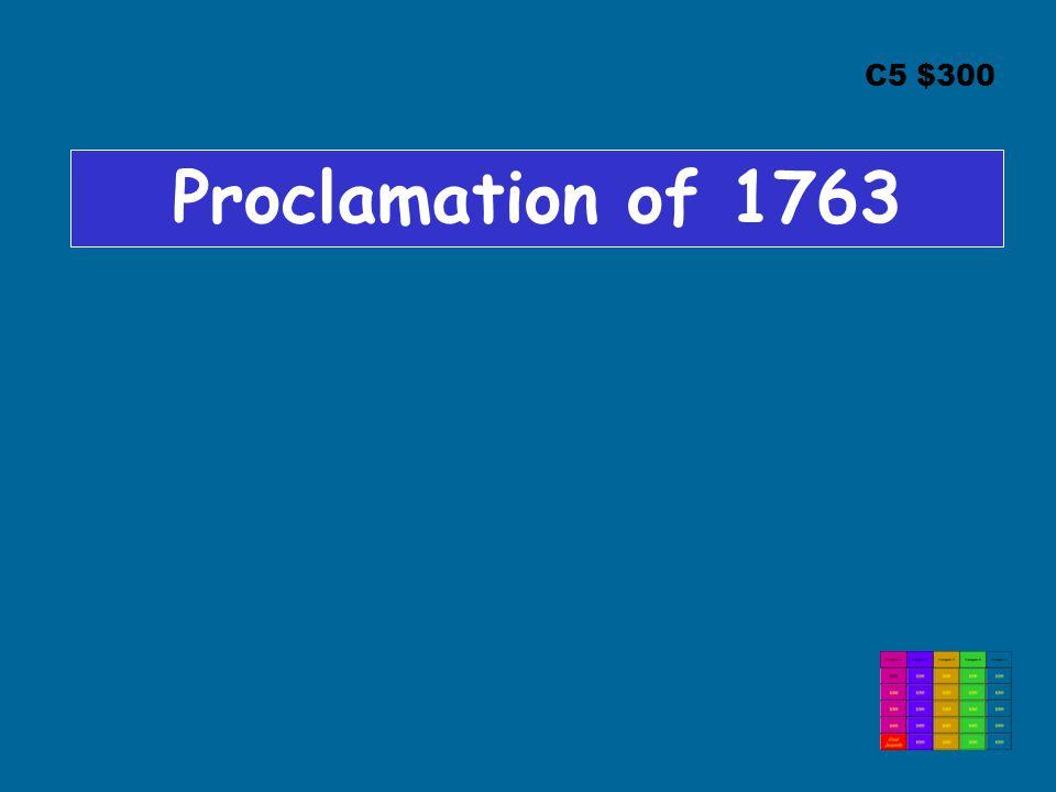 C5 $300 Proclamation of 1763