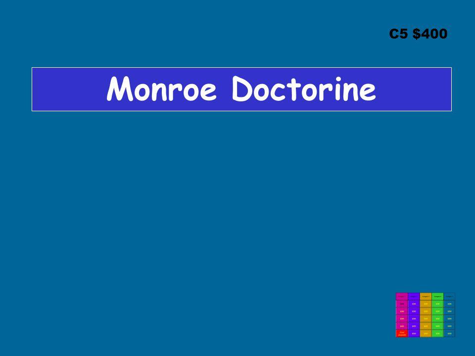 C5 $400 Monroe Doctorine