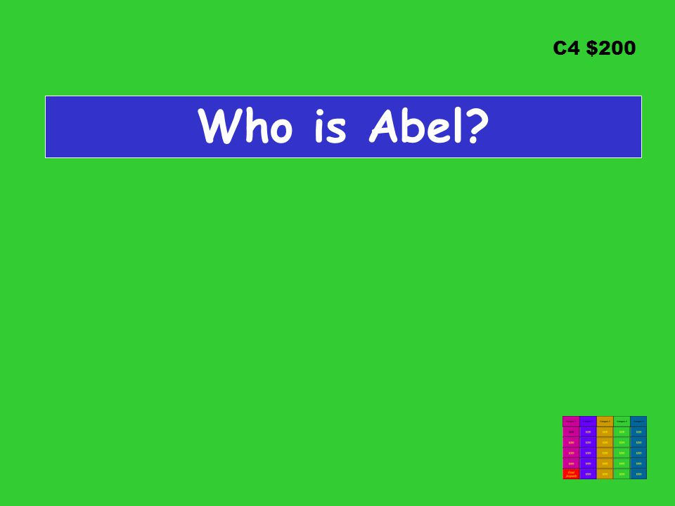 C4 $200 Who is Abel?