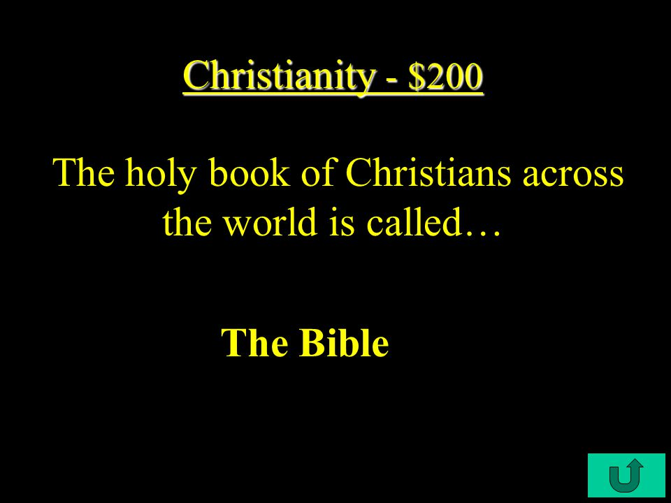 C4-$100 Christianity - $100 Christianity - $100 Christianity is based on the teaching of who.