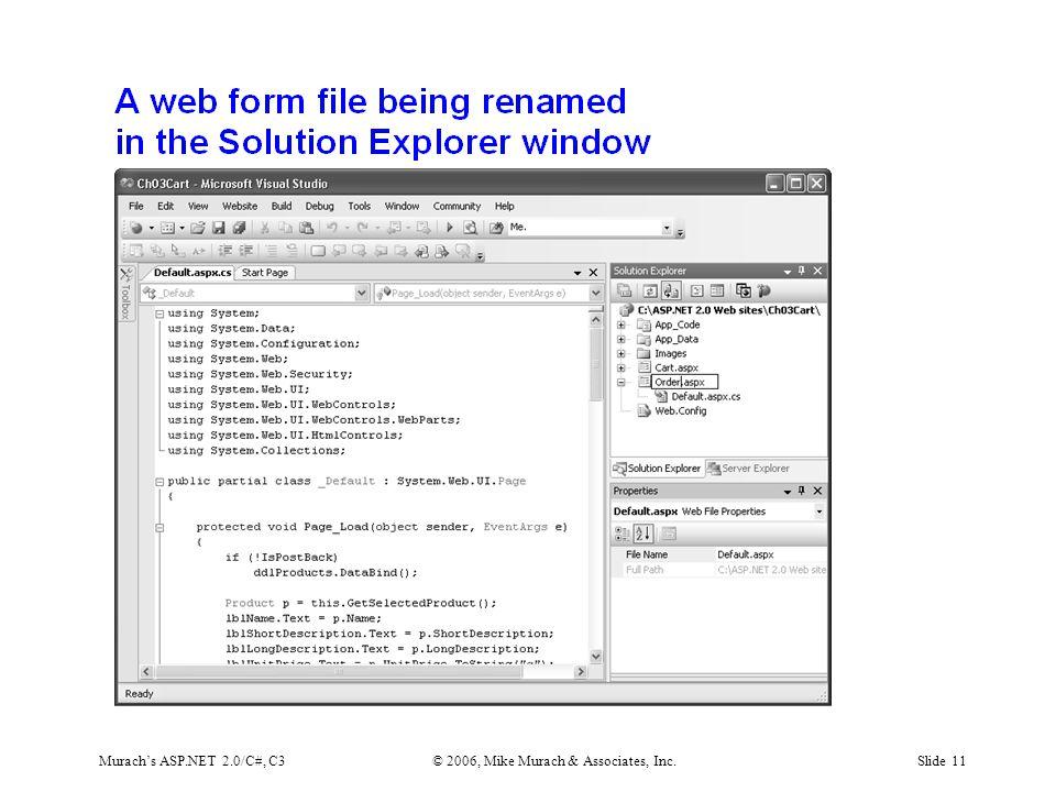 Murach's ASP.NET 2.0/C#, C3© 2006, Mike Murach & Associates, Inc.Slide 11