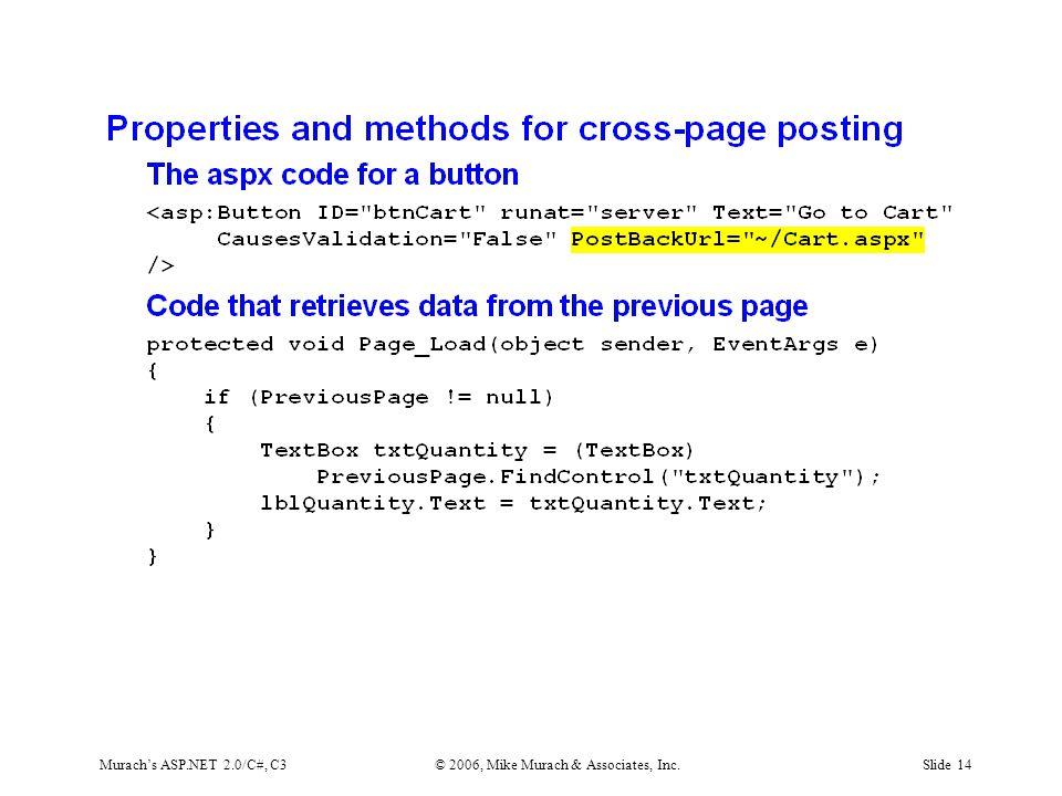 Murach's ASP.NET 2.0/C#, C3© 2006, Mike Murach & Associates, Inc.Slide 14