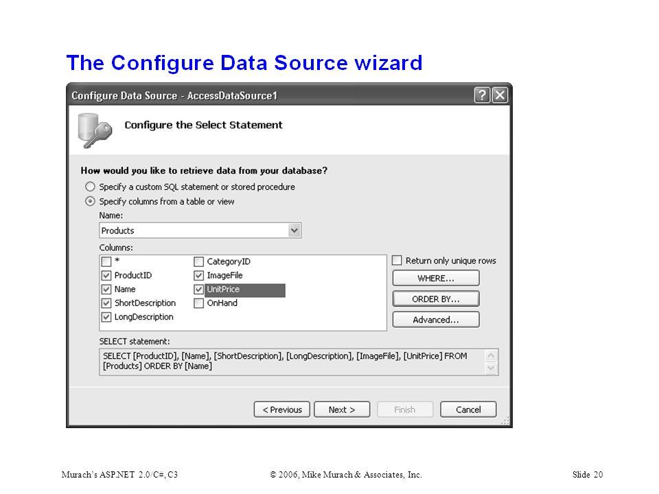 Murach's ASP.NET 2.0/C#, C3© 2006, Mike Murach & Associates, Inc.Slide 20