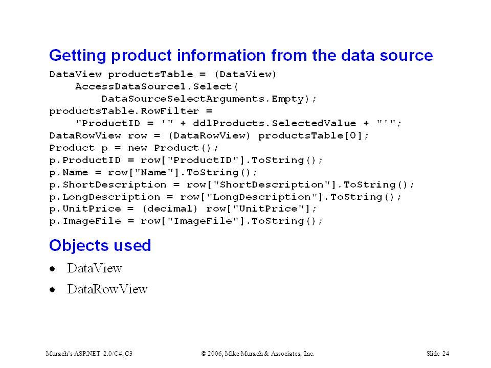 Murach's ASP.NET 2.0/C#, C3© 2006, Mike Murach & Associates, Inc.Slide 24