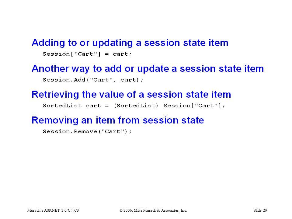 Murach's ASP.NET 2.0/C#, C3© 2006, Mike Murach & Associates, Inc.Slide 29