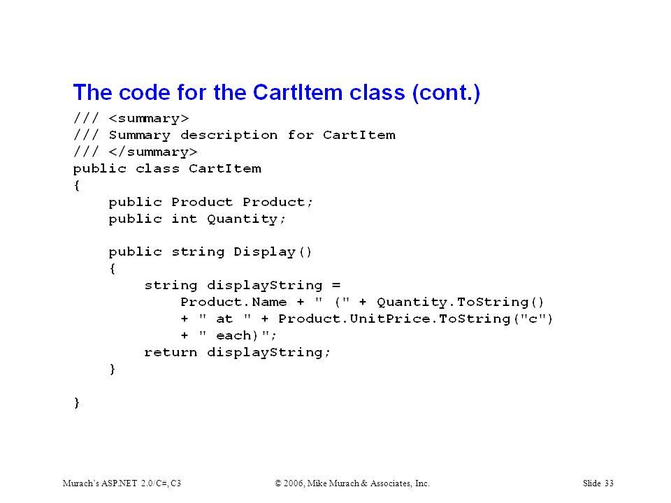 Murach's ASP.NET 2.0/C#, C3© 2006, Mike Murach & Associates, Inc.Slide 33