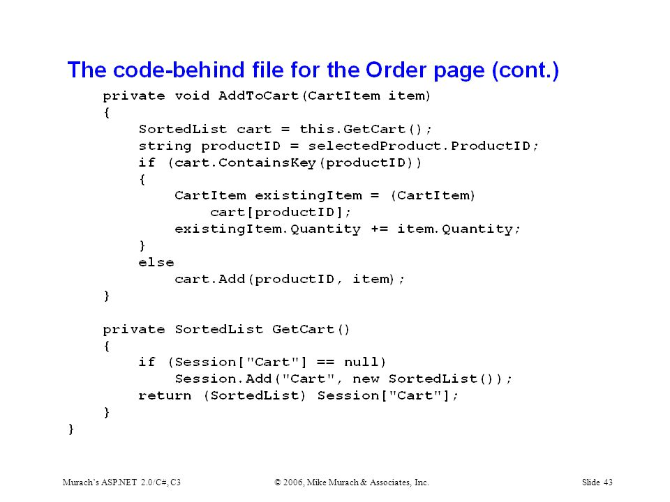 Murach's ASP.NET 2.0/C#, C3© 2006, Mike Murach & Associates, Inc.Slide 43