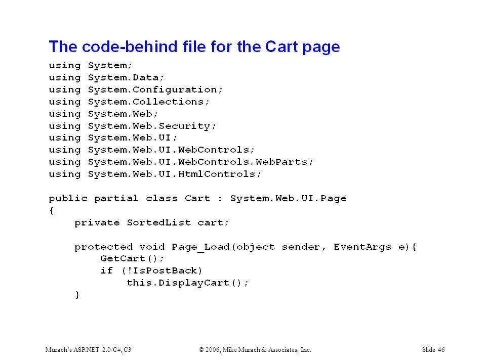 Murach's ASP.NET 2.0/C#, C3© 2006, Mike Murach & Associates, Inc.Slide 46
