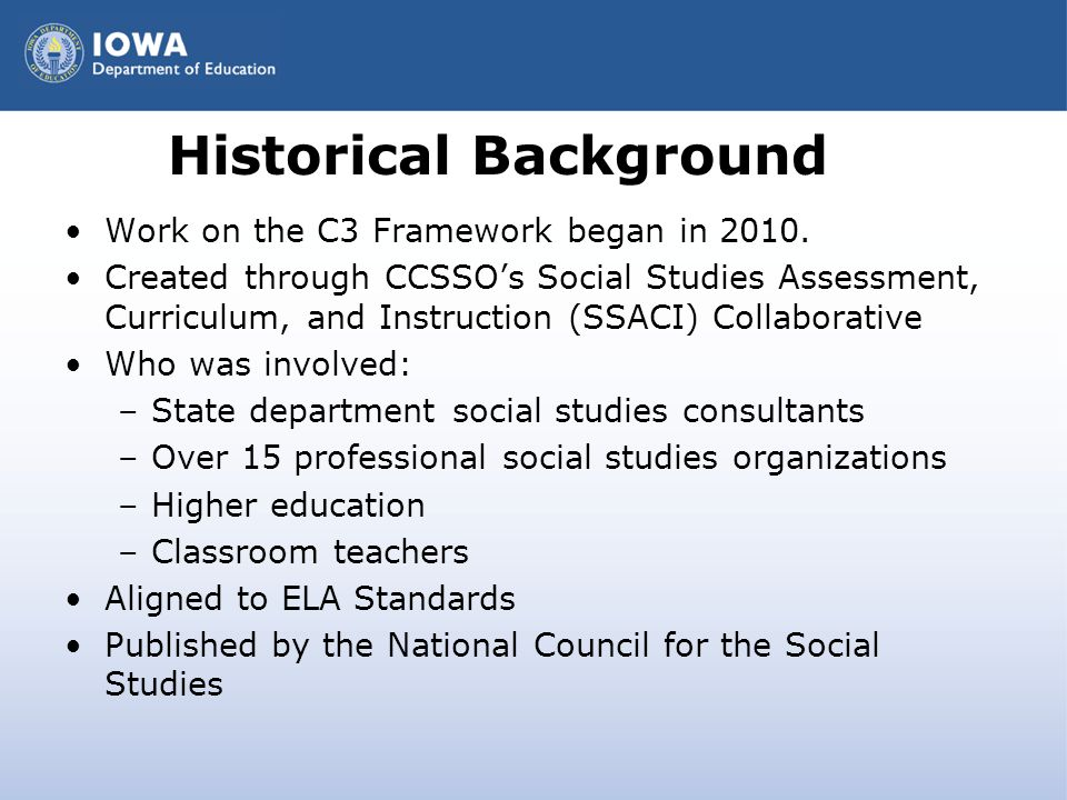 Purpose of the C3 Framework The primary purpose of the C3 Framework for Social Studies State Standards is to provide guidance to states and districts on the concepts, skills and disciplinary tools necessary to prepare students for college, career, and civic life.