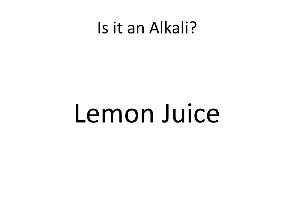 Is it an Alkali Lemon Juice