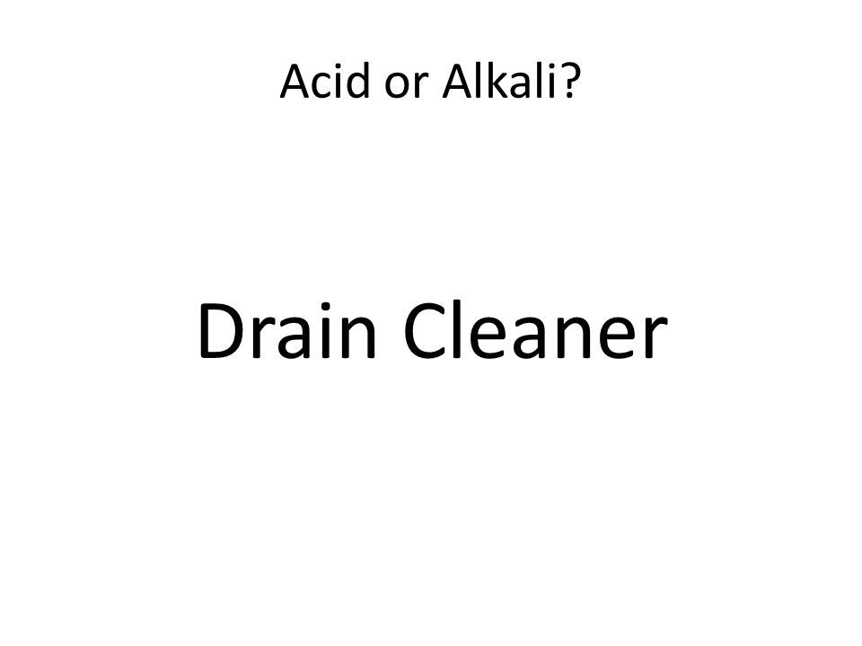 Acid or Alkali Drain Cleaner