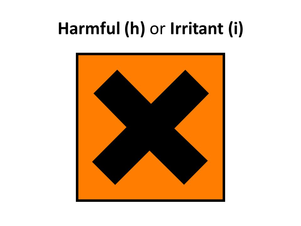 Harmful (h) or Irritant (i)