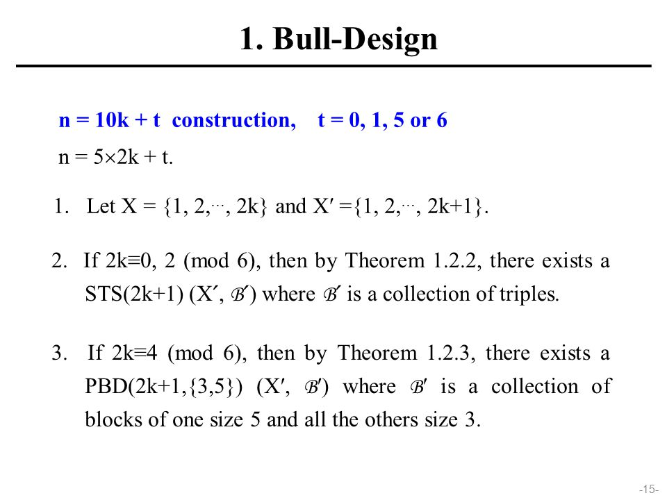 -15- n = 10k + t construction, t = 0, 1, 5 or 6 n = 5  2k + t.