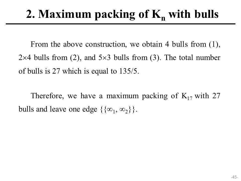 -45- From the above construction, we obtain 4 bulls from (1), 2  4 bulls from (2), and 5  3 bulls from (3).
