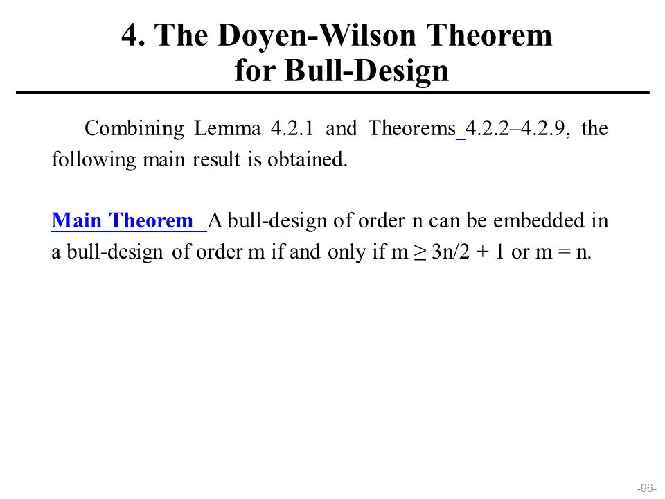 -96- Combining Lemma 4.2.1 and Theorems 4.2.2–4.2.9, the following main result is obtained.
