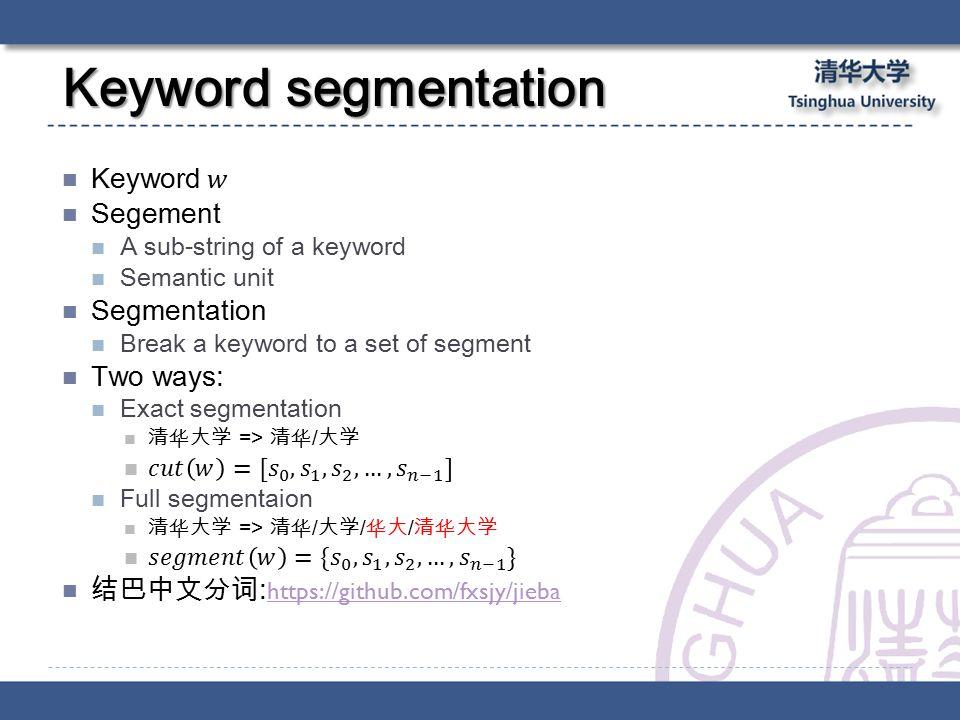 Keyword segmentation