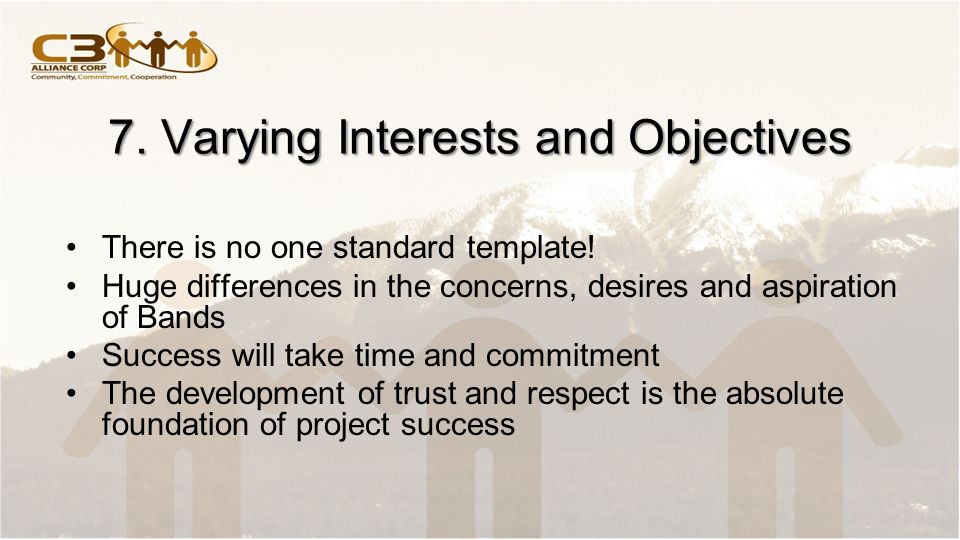 7. Varying Interests and Objectives There is no one standard template.