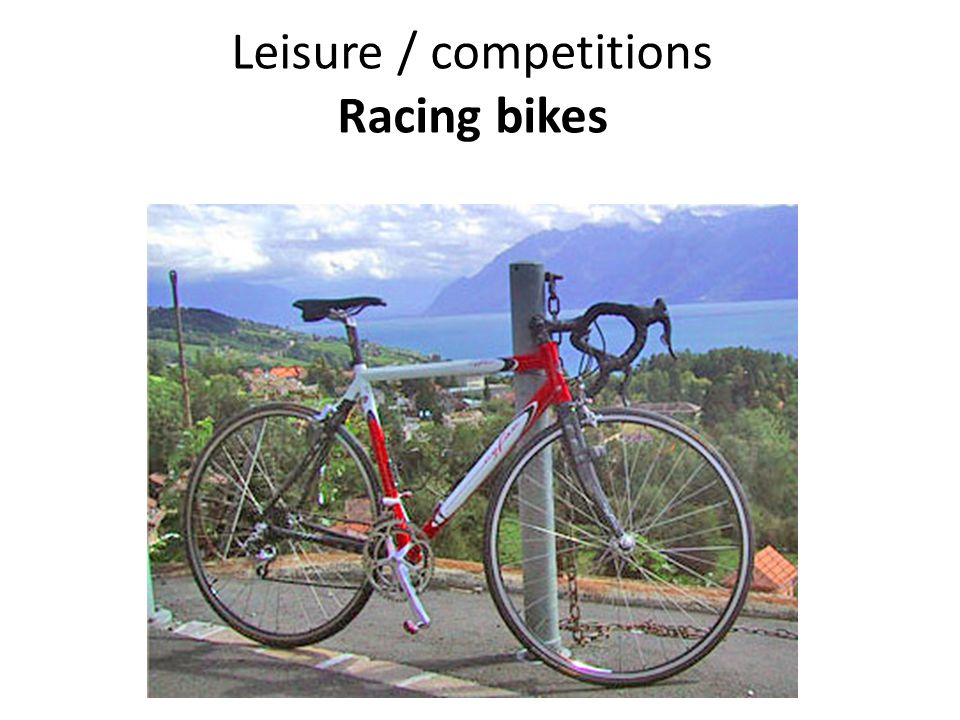 Leisure / competitions Racing bikes