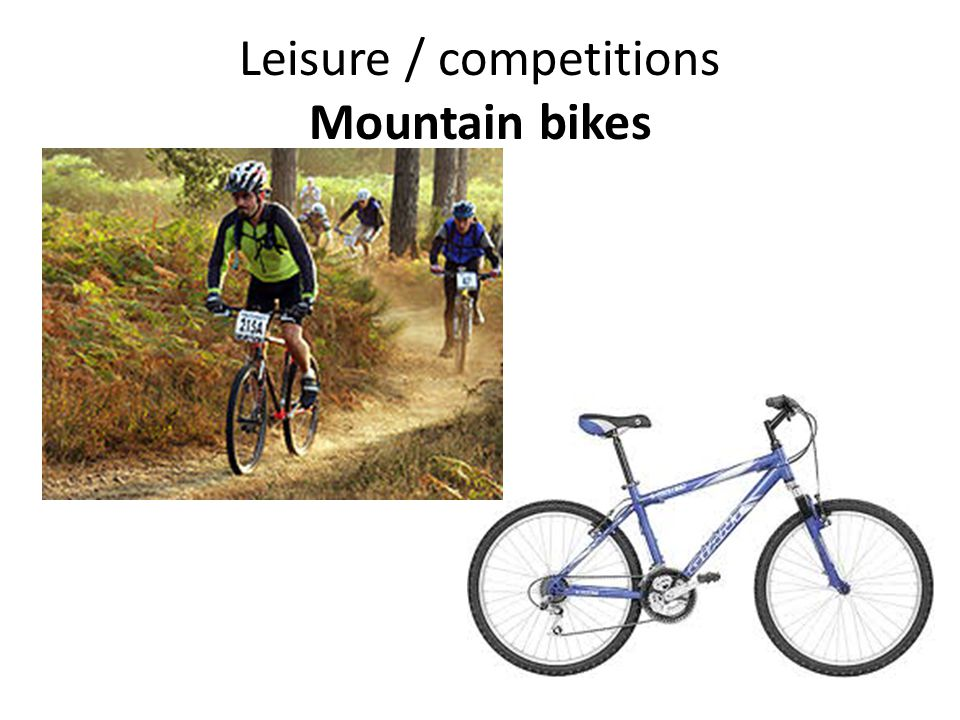 Leisure / competitions Mountain bikes