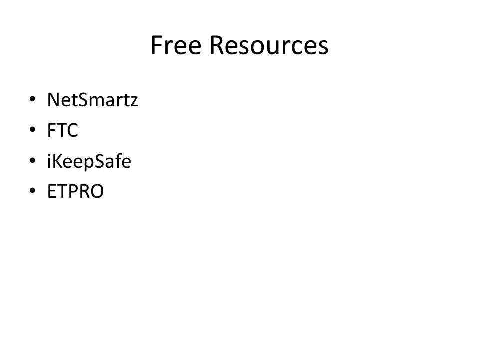 Free Resources NetSmartz FTC iKeepSafe ETPRO