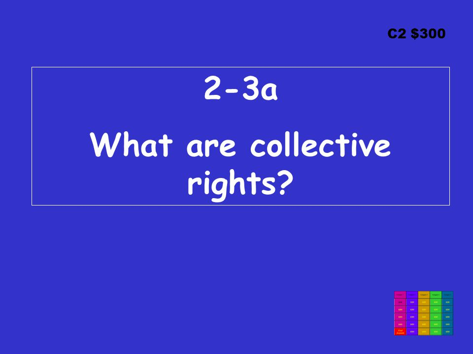 C2 $300 2-3a What are collective rights