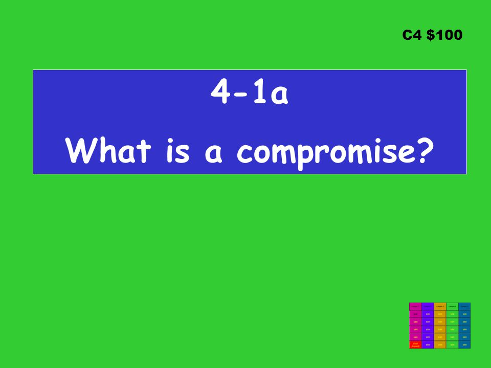C4 $100 4-1a What is a compromise