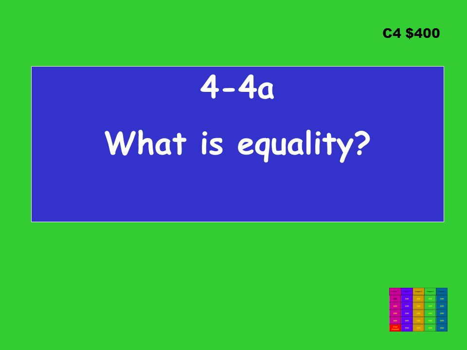 C4 $400 4-4a What is equality