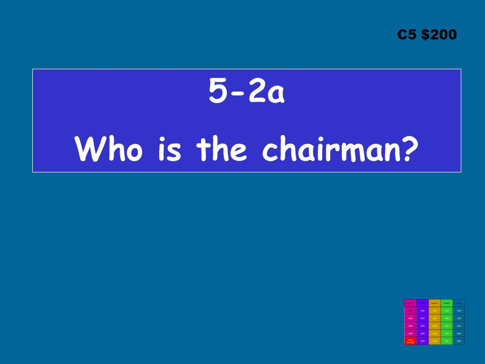 C5 $200 5-2a Who is the chairman