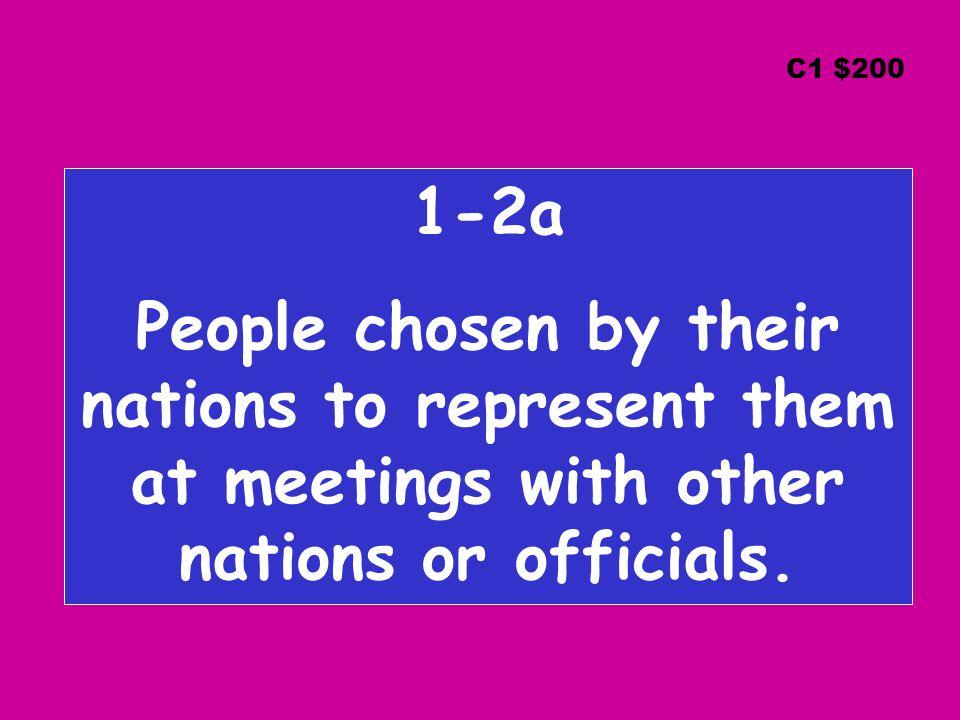1-2a What is an ambassador? C1 $200