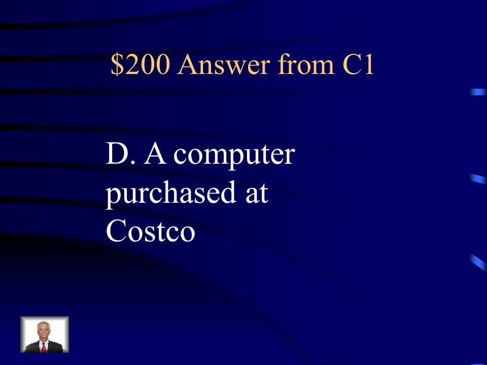 $200 Answer from C5 Durable Goods