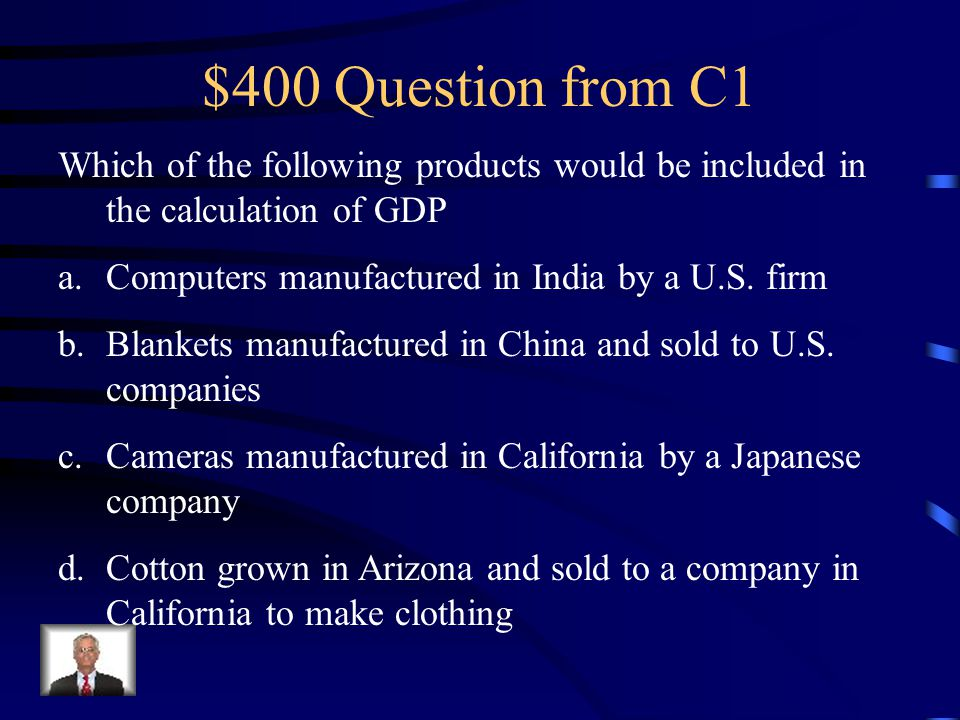 $300 Answer from C1 Per Capita GDP