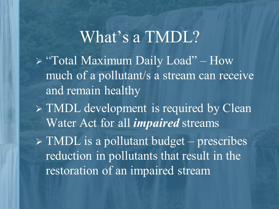 What's a TMDL.