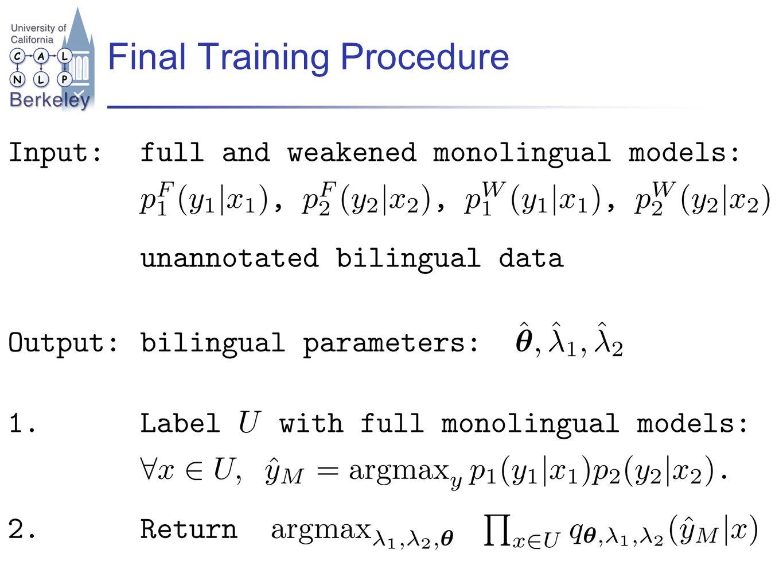 Final Training Procedure