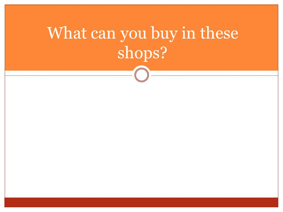 What can you buy in these shops