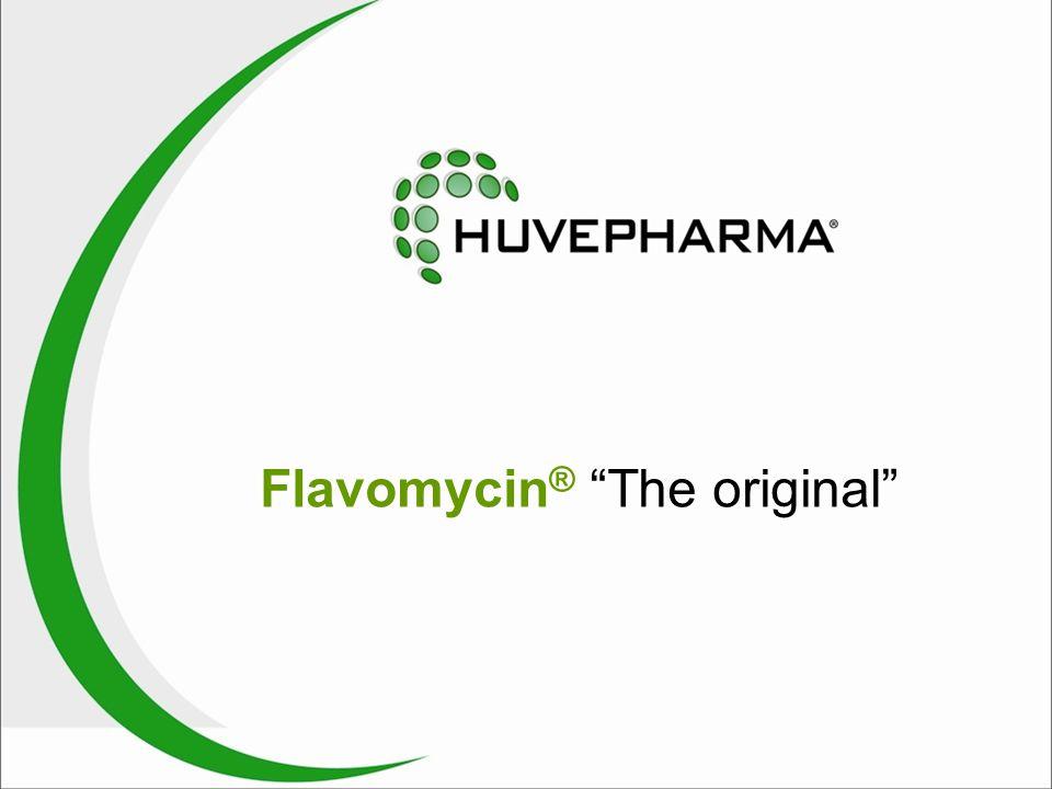 Flavomycin ® The original