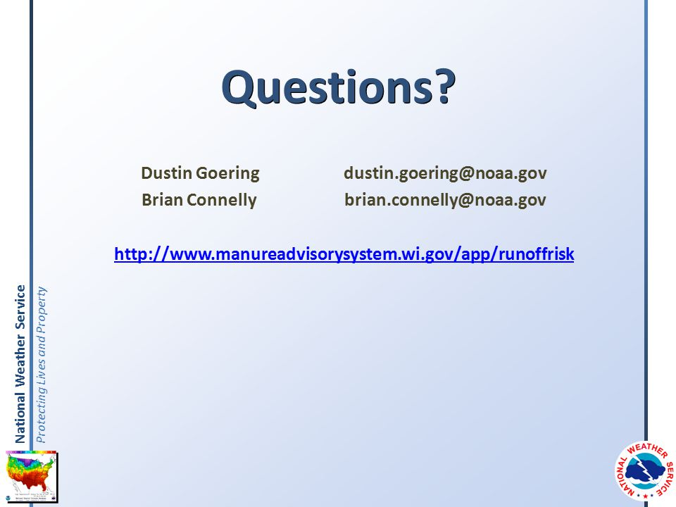 National Weather Service Protecting Lives and Property Questions.