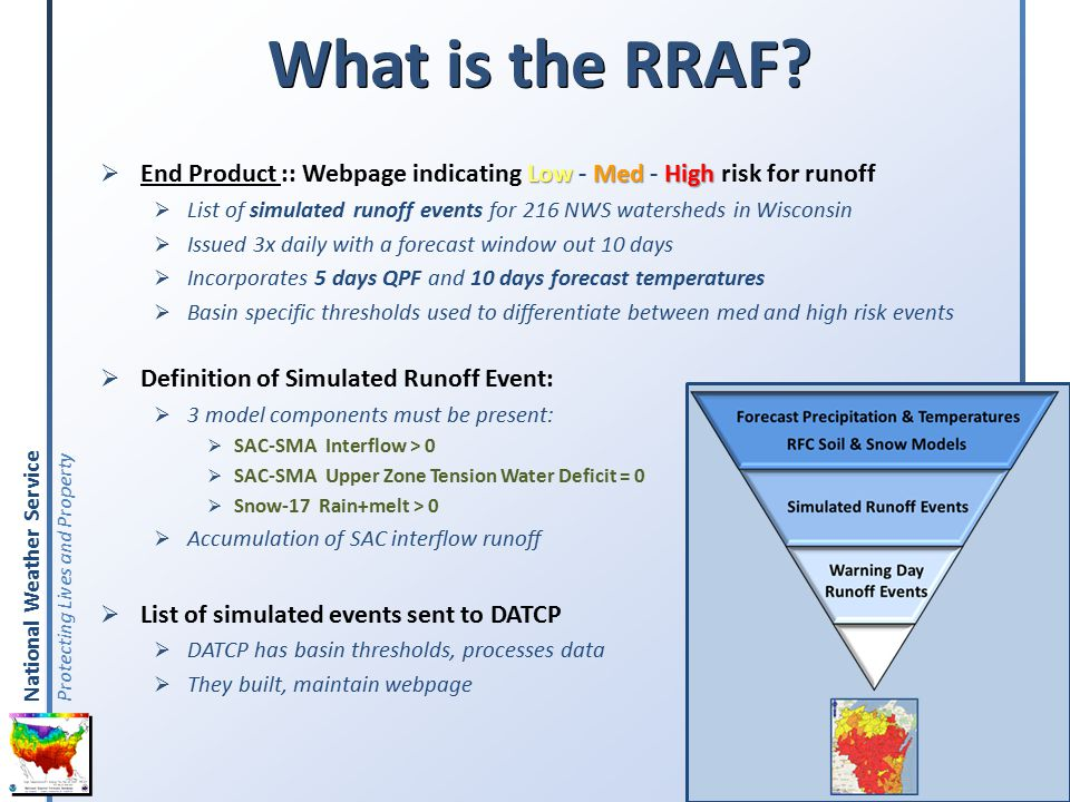 National Weather Service Protecting Lives and Property What is the RRAF.