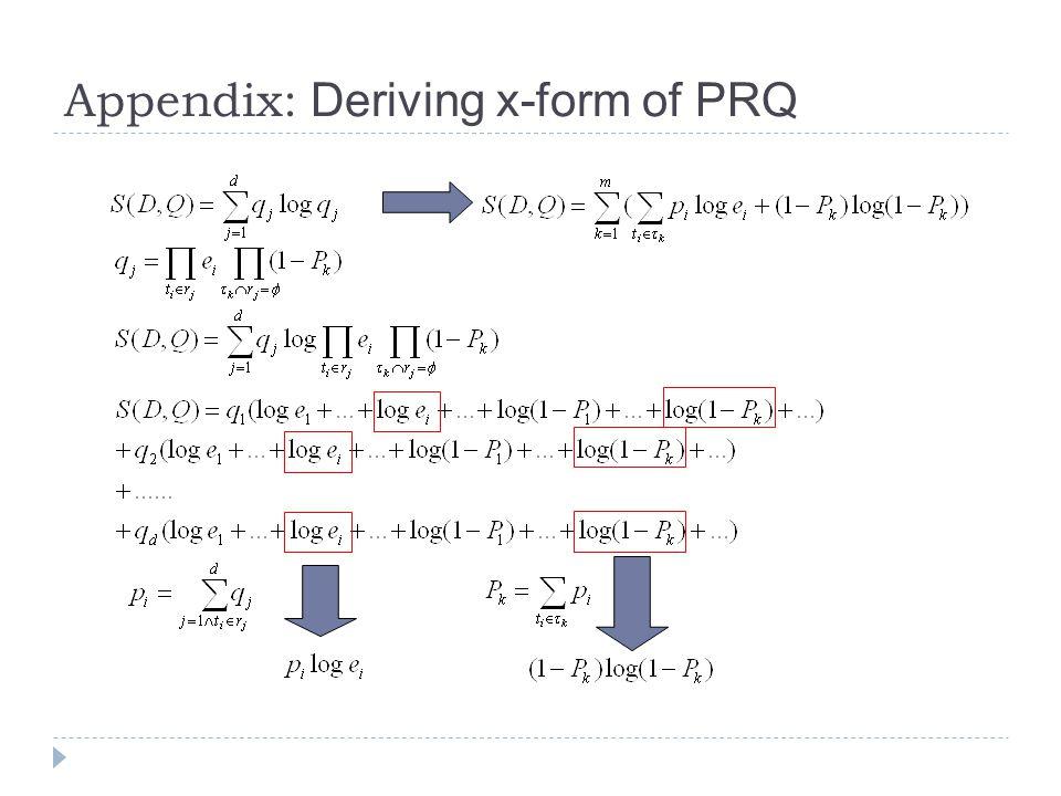 Appendix: Deriving x-form of PRQ