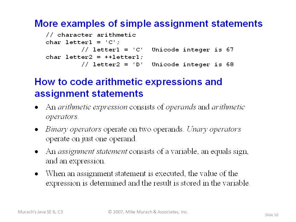 Murach's Java SE 6, C3© 2007, Mike Murach & Associates, Inc. Slide 10