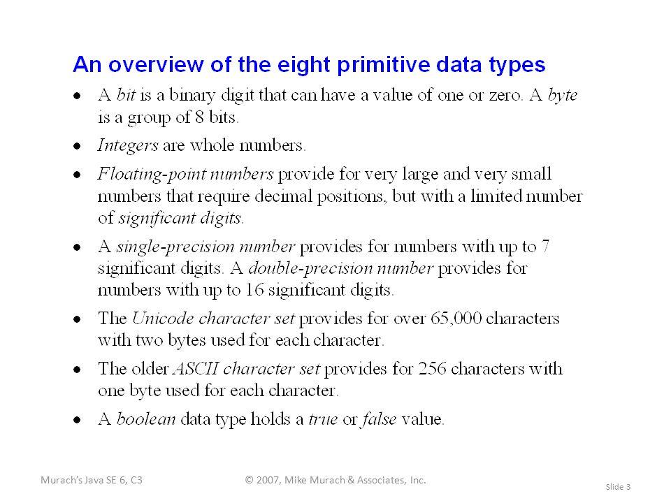 Murach's Java SE 6, C3© 2007, Mike Murach & Associates, Inc. Slide 3