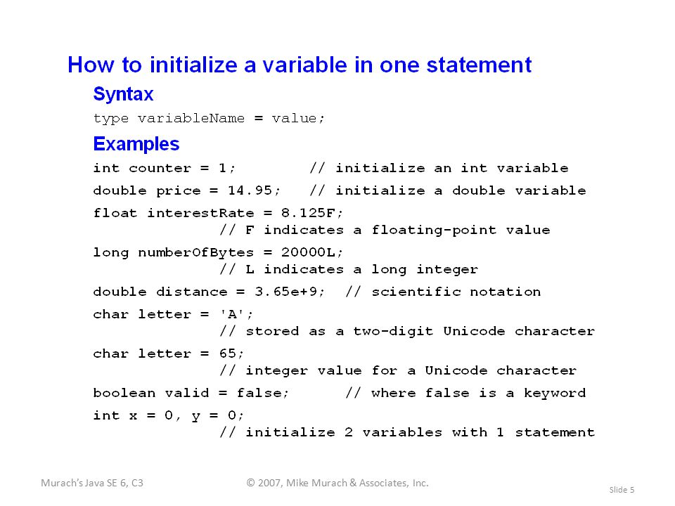 Murach's Java SE 6, C3© 2007, Mike Murach & Associates, Inc. Slide 5