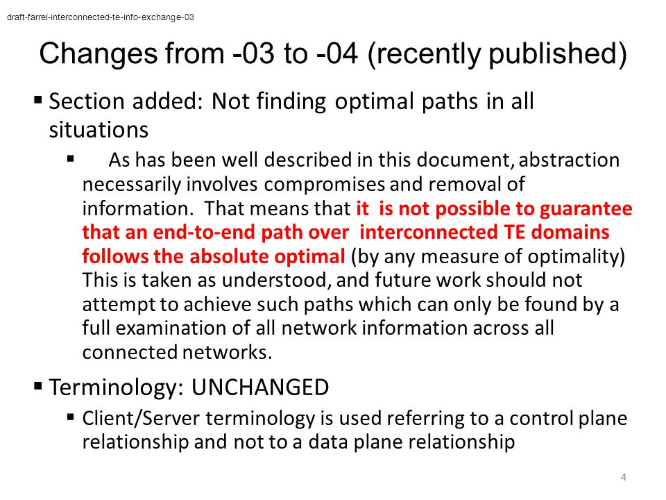 From IETF 88 Document 1 - Models & Terminology A lot of good text already written & available Document 2 - Framework Includes analysis of what can be supported and what functions need support Again, already some good text available 5 draft-farrel-interconnected-te-info-exchange-03