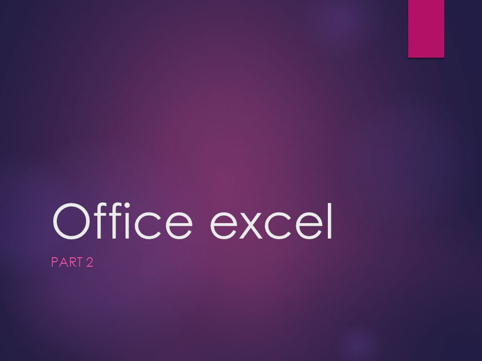 Office excel PART 2