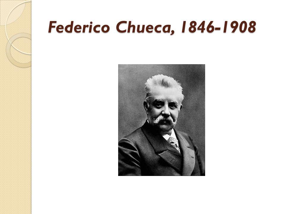 Federico Chueca, 1846-1908