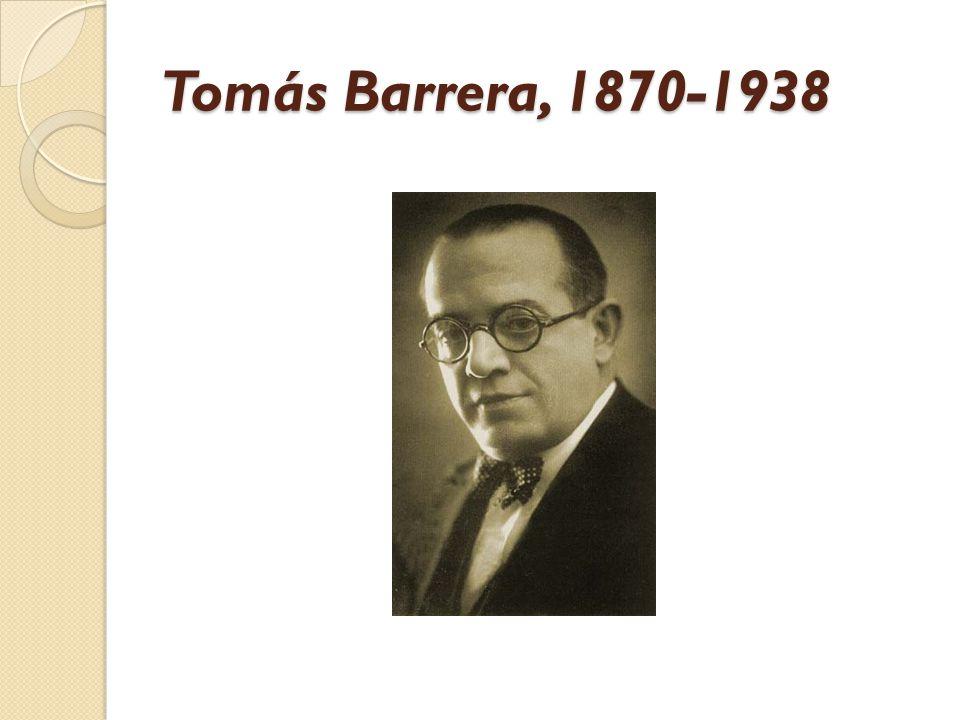 Tomás Barrera, 1870-1938