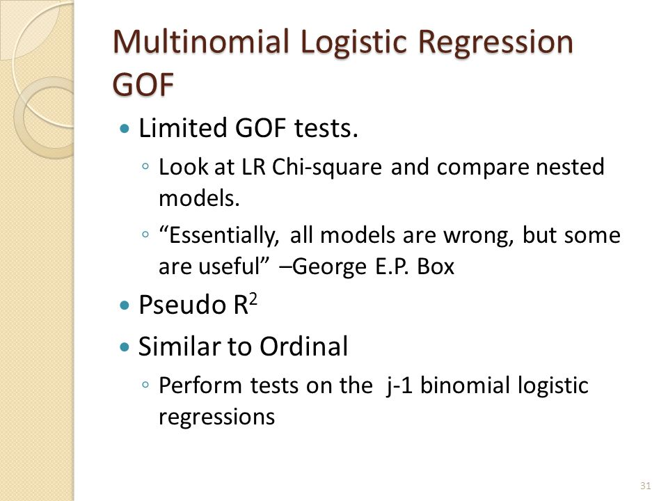 Multinomial Logistic Regression GOF Limited GOF tests.