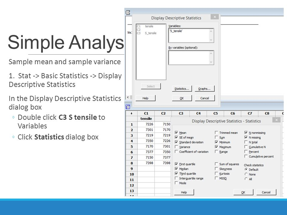 Simple Analysis Sample mean and sample variance 1.