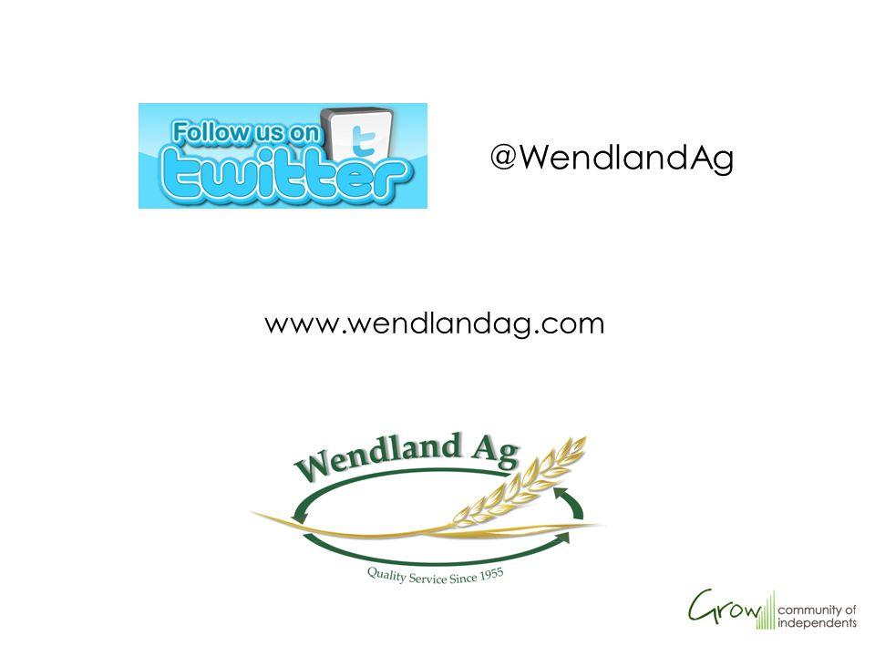 www.wendlandag.com @WendlandAg